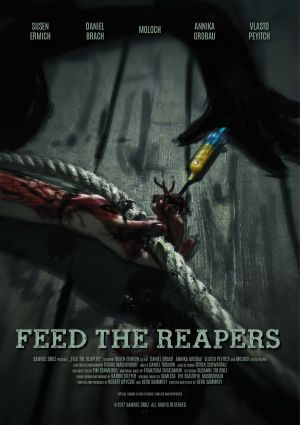 Feed The Reapers Filmplakat